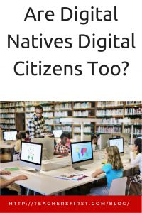 TF Blog - Are Digital Natives Digital Citizens too