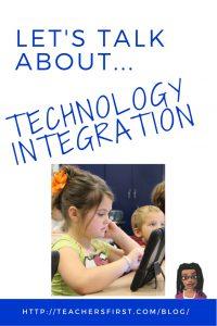 Let's talk about Technology Integration