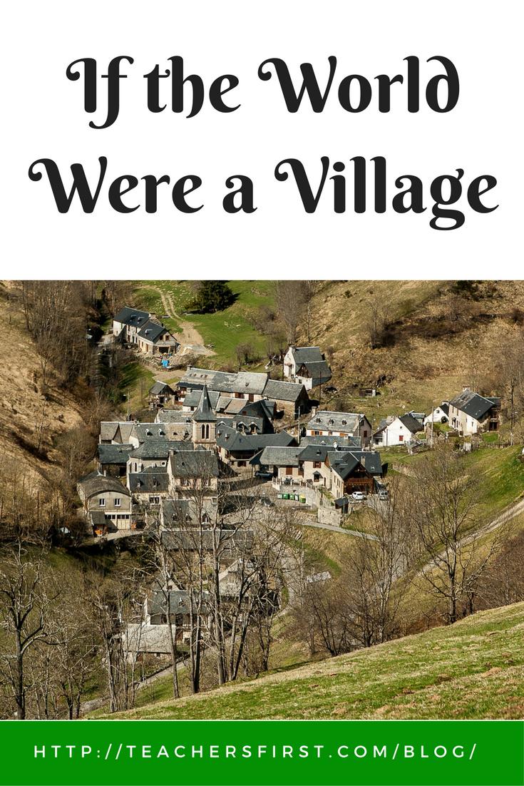 If the World Were a Village – TeachersFirst Blog
