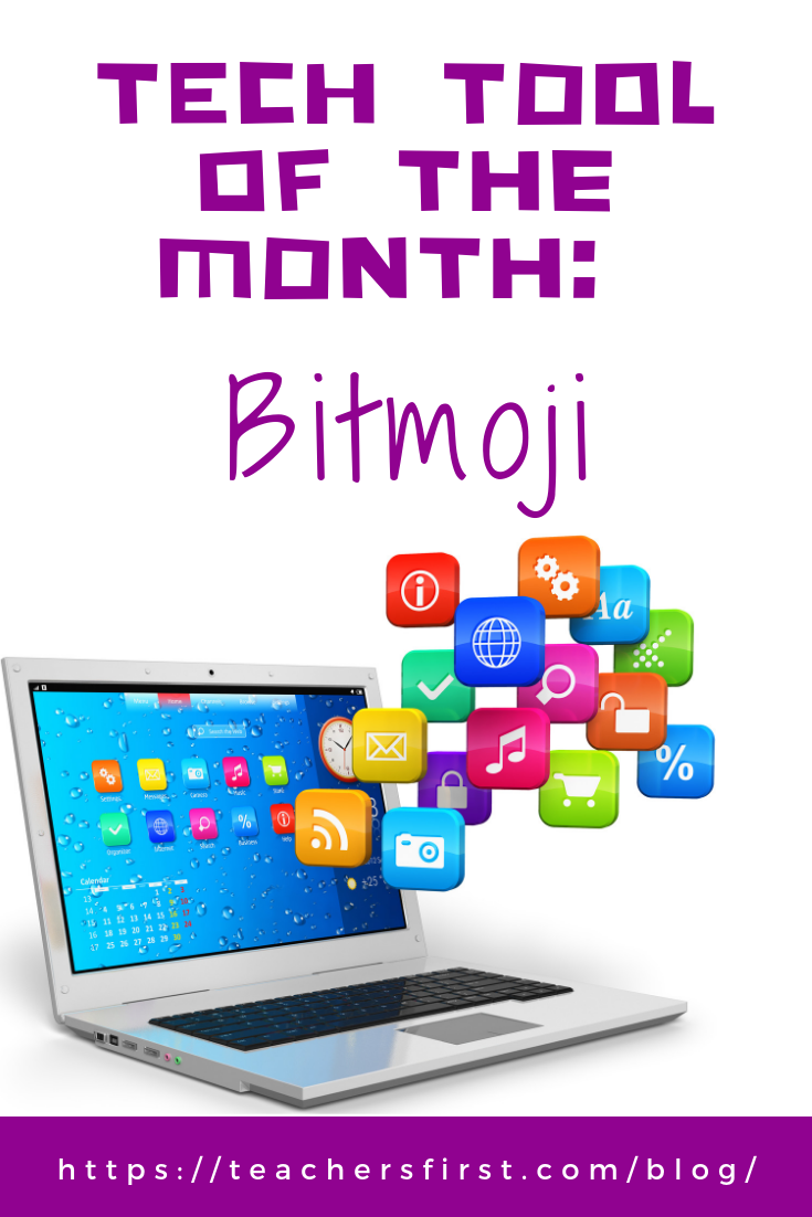 Tech Tool of the Month – Bitmoji – TeachersFirst Blog